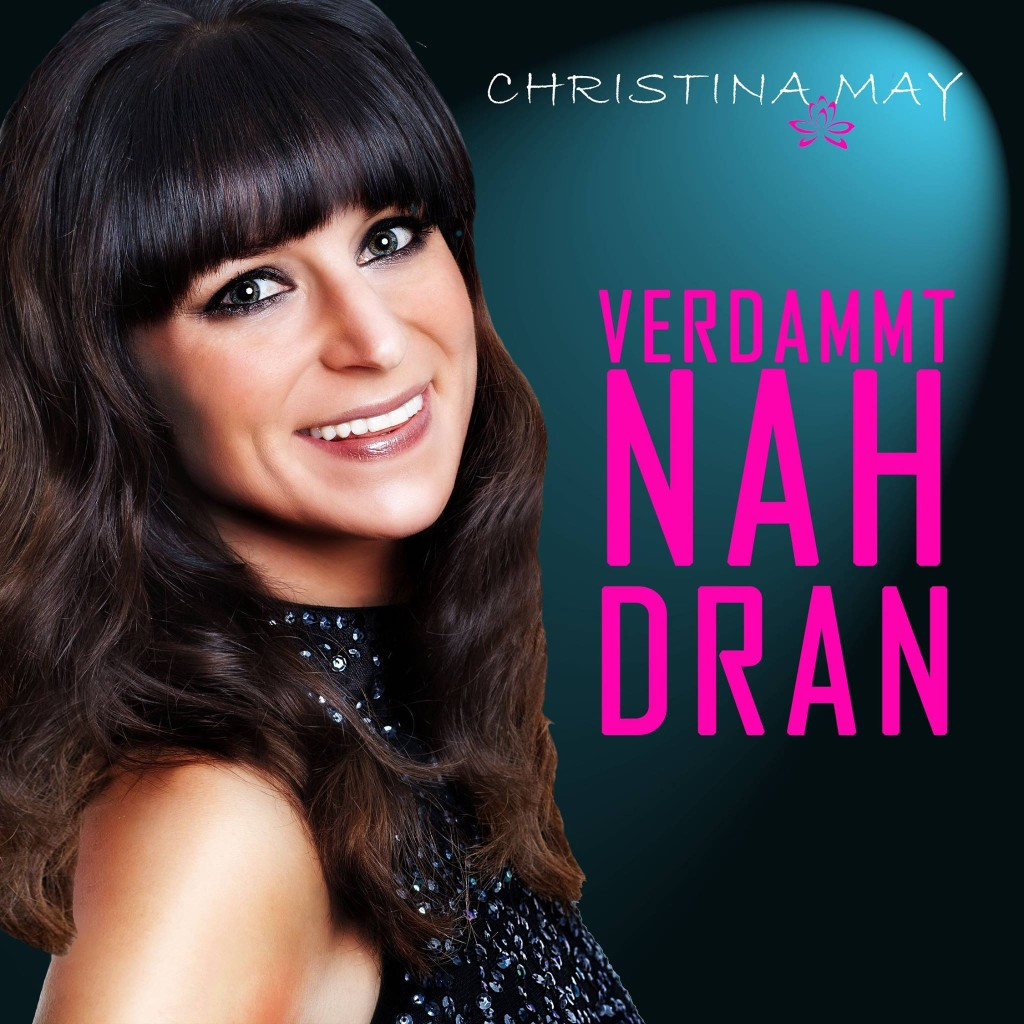 Christina May - Nah dran